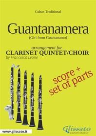 Guantanamera - Clarinet Quintet/Choir score & parts - Librerie.coop