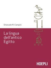 La lingua dell'antico Egitto - Librerie.coop