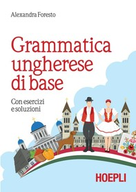 Grammatica ungherese di base - Librerie.coop