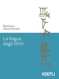 La lingua degli Ittiti - Librerie.coop