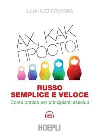 Russo semplice e veloce - Librerie.coop