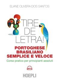 Tire de letra! Portoghese-brasiliano semplice e veloce - Librerie.coop