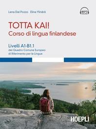 Totta kai! Corso di lingua finlandese - Librerie.coop