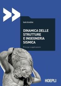 Dinamica delle strutture e ingegneria sismica - Librerie.coop