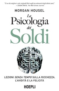 La psicologia dei soldi - Librerie.coop