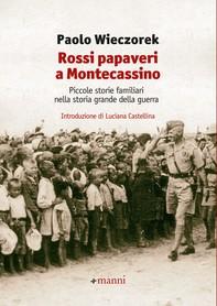 Rossi papaveri a Montecassino - Librerie.coop