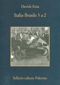 Italia-Brasile 3 a 2 - Librerie.coop
