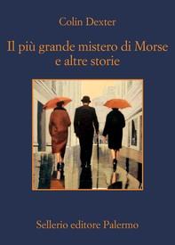 Il più grande mistero di Morse e altre storie - Librerie.coop