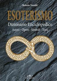 Esoterismo. Dizionario Enciclopedico - Librerie.coop