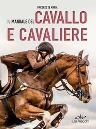 Il manuale del cavallo e cavaliere - Librerie.coop