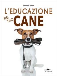 L'educazione del tuo cane - Librerie.coop
