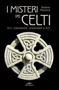 I misteri dei Celti - Librerie.coop