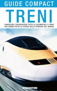 Treni. Conoscere e riconoscere tutte le locomotive e i treni che hanno fatto la storia delle ferrovie del mondo - Librerie.coop