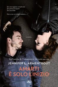 Amarti è solo l'inizio - Librerie.coop