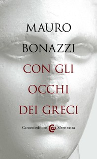 Con gli occhi dei greci - Librerie.coop