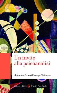 Un invito alla psicoanalisi - Librerie.coop