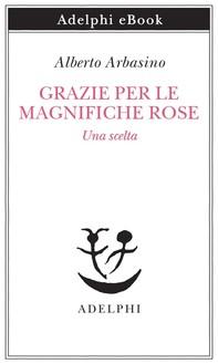 Grazie per le magnifiche rose - Librerie.coop