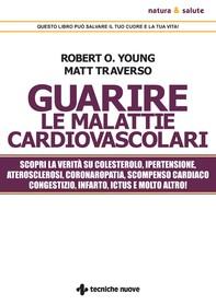 Guarire le malattie cardiovascolari - Librerie.coop
