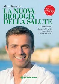 La nuova biologia della salute - Librerie.coop