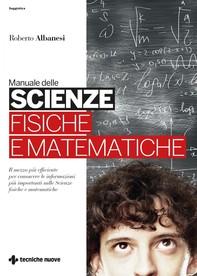 Manuale delle scienze fisiche e matematiche - Librerie.coop