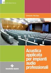 Acustica applicata per impianti audio professionali - Librerie.coop