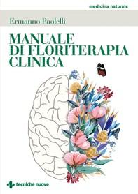 Manuale di floriterapia clinica - Librerie.coop