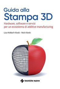 Guida alla Stampa 3D - Librerie.coop