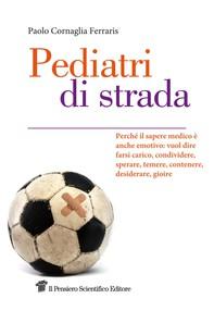 Pediatri di strada - Librerie.coop