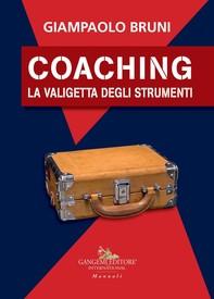 Coaching. La valigetta degli strumenti - Librerie.coop