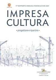 Impresa Cultura. Progettare e ripartire - Librerie.coop