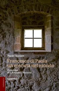 Francesco di Paola, un eremita nel mondo - Librerie.coop