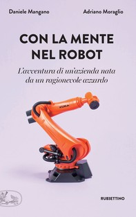 Con la mente nel robot - Librerie.coop