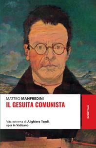 Il gesuita comunista - Librerie.coop