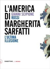 L'America di Margherita Sarfatti - Librerie.coop