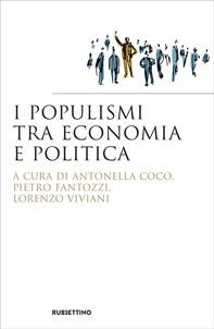I Populismi tra Economia e Politica - Librerie.coop