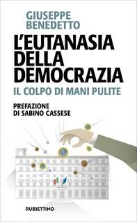 L'eutanasia della democrazia - Librerie.coop