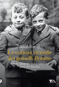 La curiosa vicenda dei gemelli Bonino - Librerie.coop