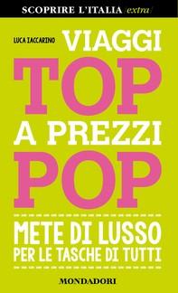 Viaggi top a prezzi pop - Librerie.coop
