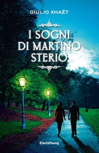 I sogni di Martino Sterio - Librerie.coop
