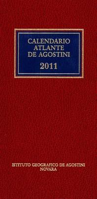 Calendario atlante De Agostini 2011. Con aggiornamento online - Librerie.coop