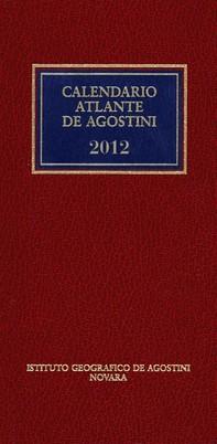 CALENDARIO ATLANTE DE AGOSTINI 2012 - Librerie.coop