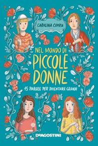 Nel mondo di piccole donne - Librerie.coop