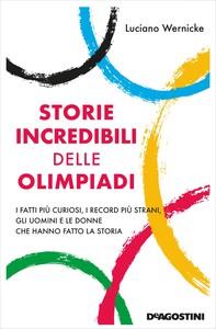 Storie incredibili delle Olimpiadi - Librerie.coop