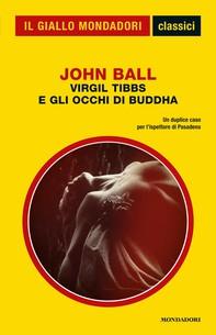 Virgil Tibbs e gli occhi di Buddha (Il Giallo Mondadori) - Librerie.coop