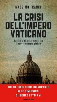 La crisi dell'impero Vaticano - Librerie.coop