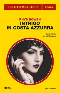 Intrigo in Costa Azzurra (Il Giallo Mondadori) - Librerie.coop