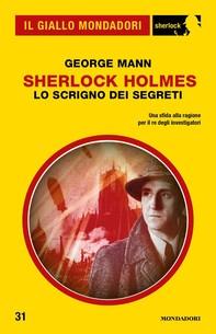 Sherlock Holmes - Lo scrigno dei segreti (Il Giallo Mondadori Sherlock) - Librerie.coop