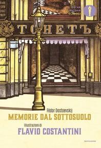 Memorie dal sottosuolo (Illustrato) - Librerie.coop