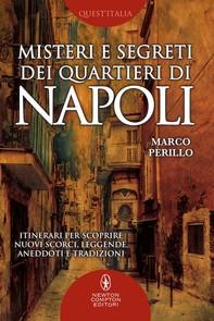 Misteri e segreti dei quartieri di Napoli - Librerie.coop