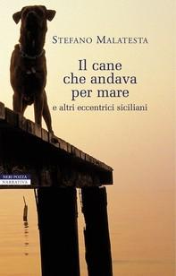 Il cane che andava per mare - Librerie.coop